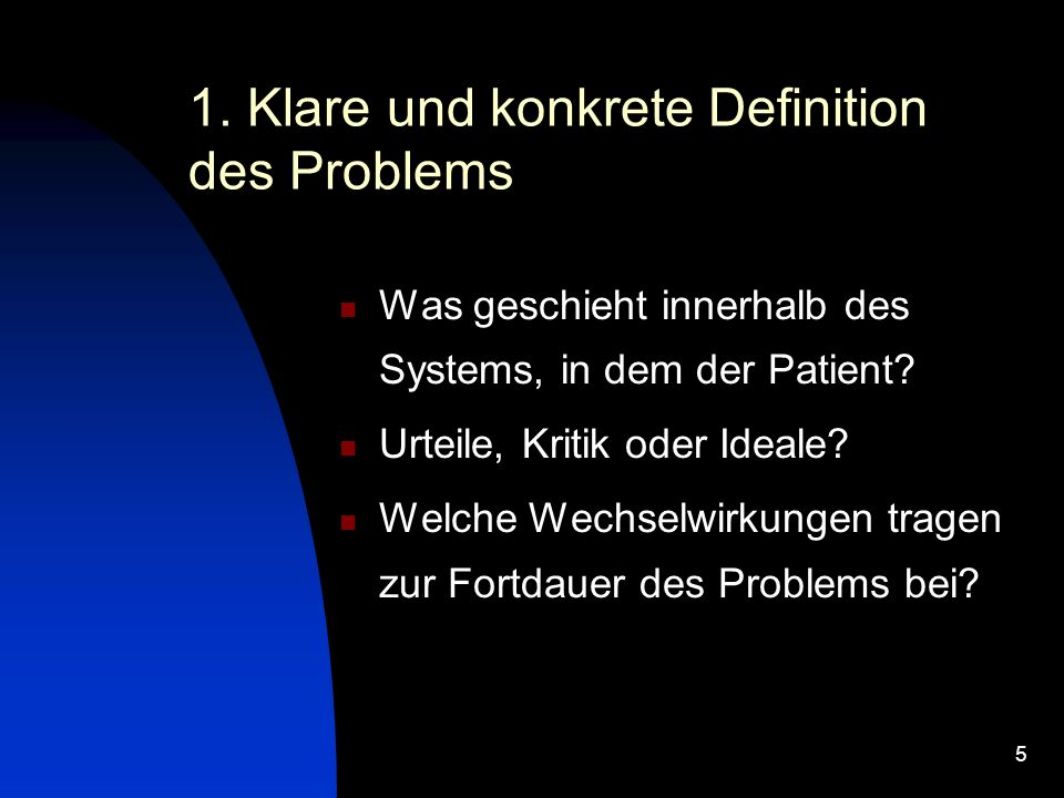 1. Klare und konkrete Definition des Problems