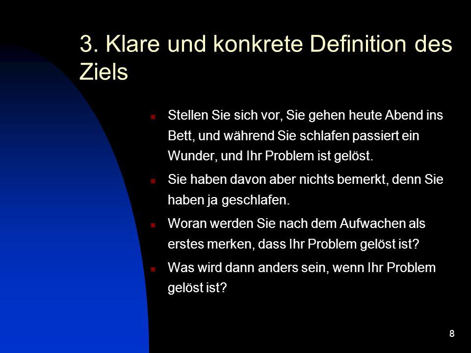 3. Klare und konkrete Definition des Ziels