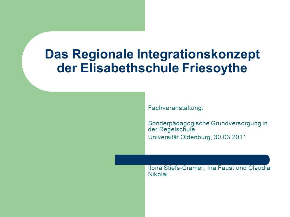 Das Regionale Integrationskonzept der Elisabethschule Friesoythe