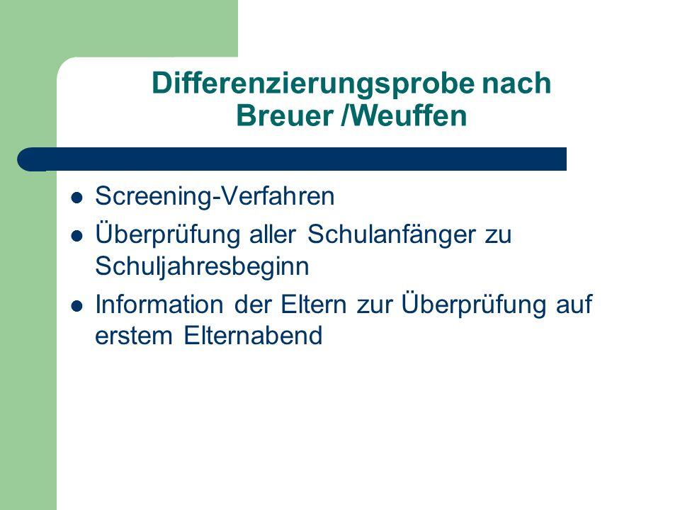 Differenzierungsprobe nach Breuer /Weuffen