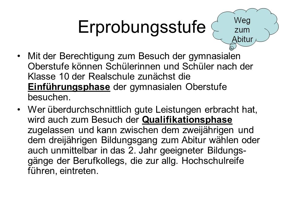 Erprobungsstufe Weg. zum. Abitur.