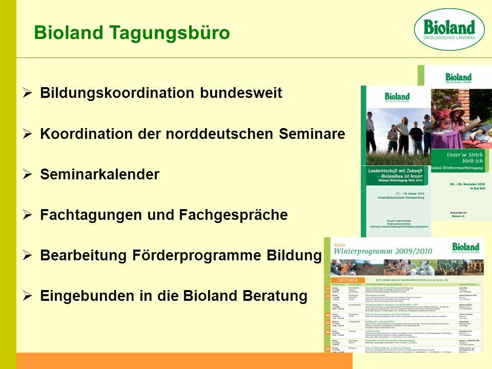 Bioland Tagungsbüro Bildungskoordination bundesweit