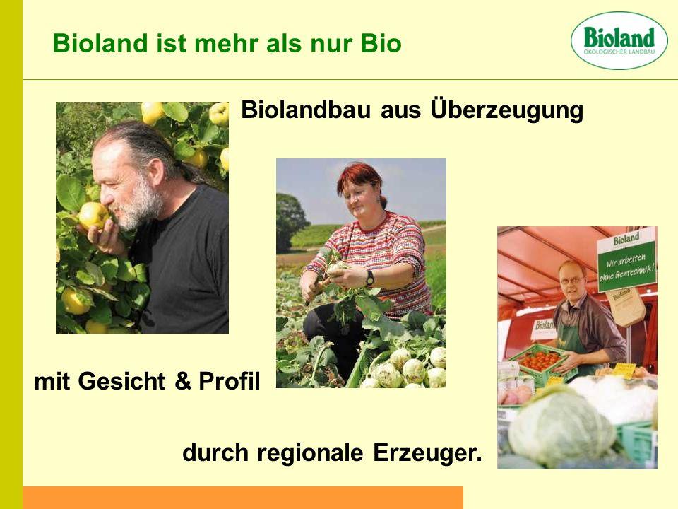 Biolandbau aus Überzeugung