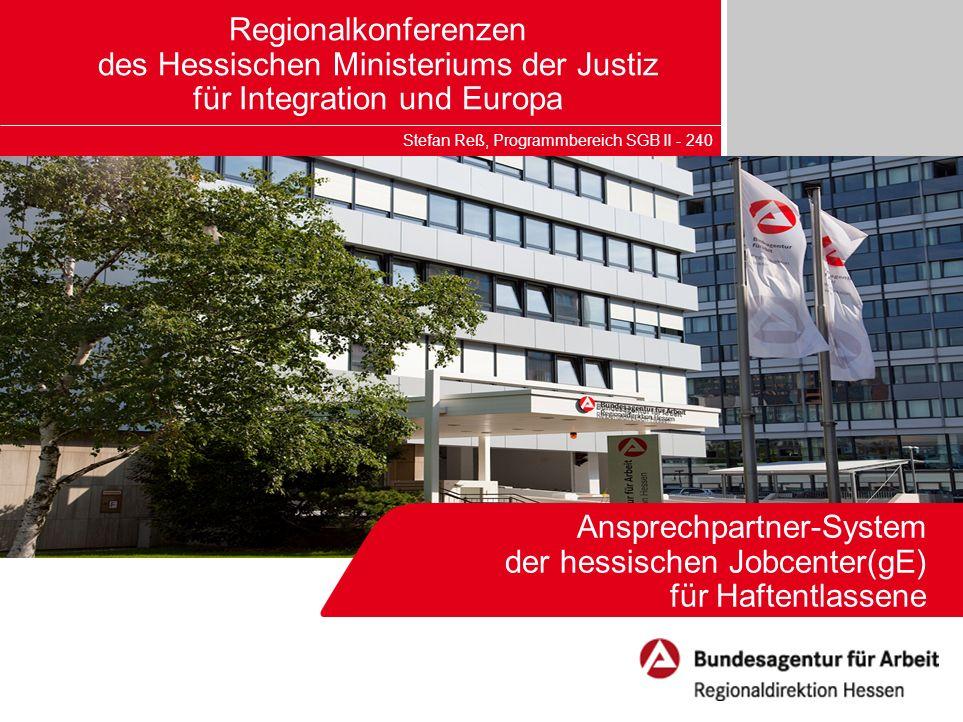 Ansprechpartner-System der hessischen Jobcenter(gE) für Haftentlassene