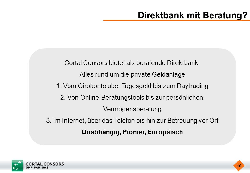 Direktbank mit Beratung