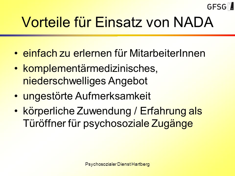 Vorteile für Einsatz von NADA