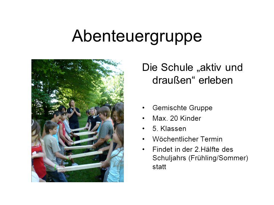 """Abenteuergruppe Die Schule """"aktiv und draußen erleben"""