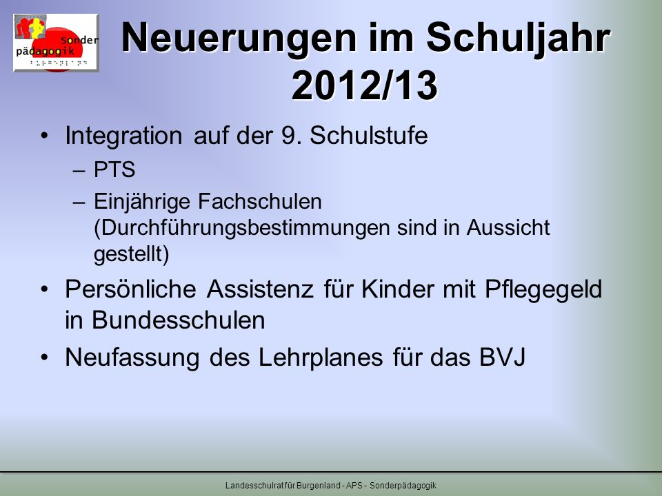 Neuerungen im Schuljahr 2012/13