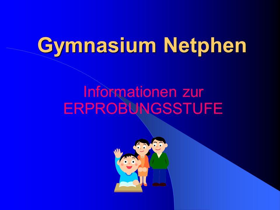 Informationen zur ERPROBUNGSSTUFE