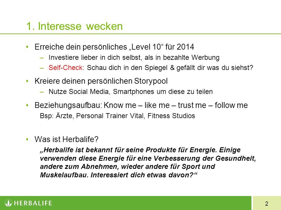 """1. Interesse wecken Erreiche dein persönliches """"Level 10 für 2014"""