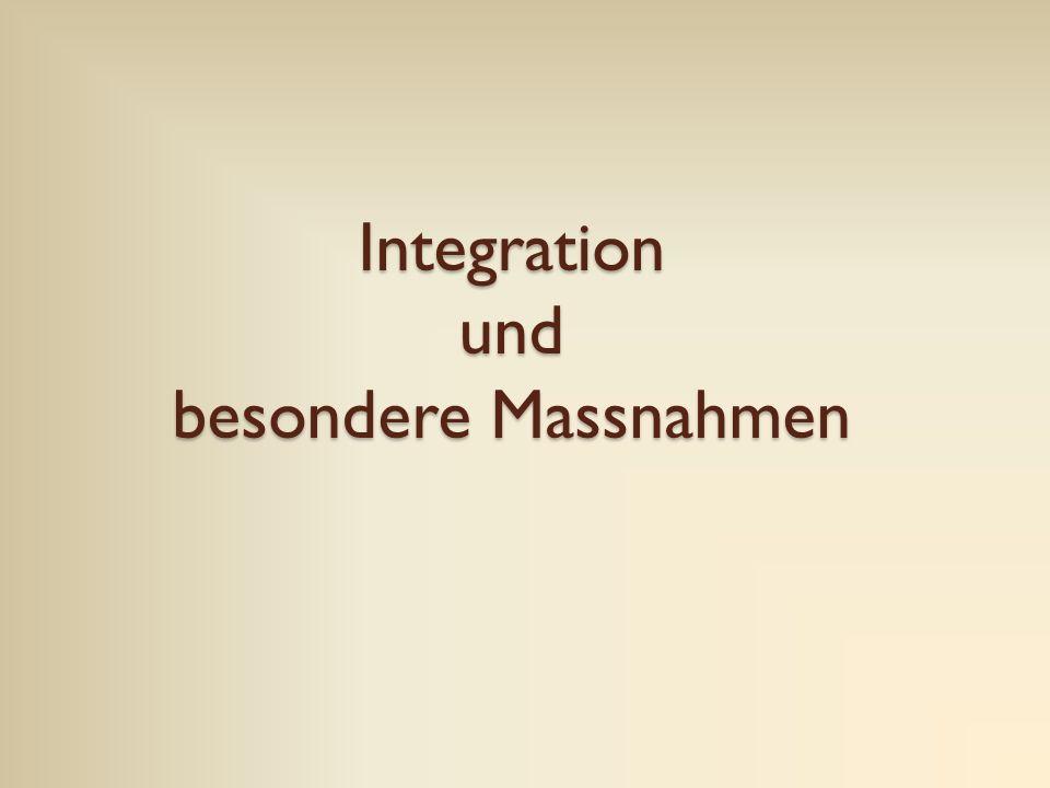 Integration und besondere Massnahmen