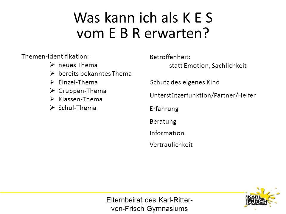 Was kann ich als K E S vom E B R erwarten