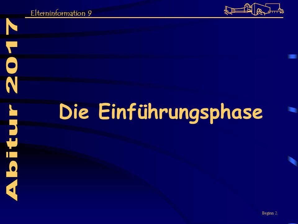 Abitur 2017 Elterninformation 9 Die Einführungsphase Beginn 2.