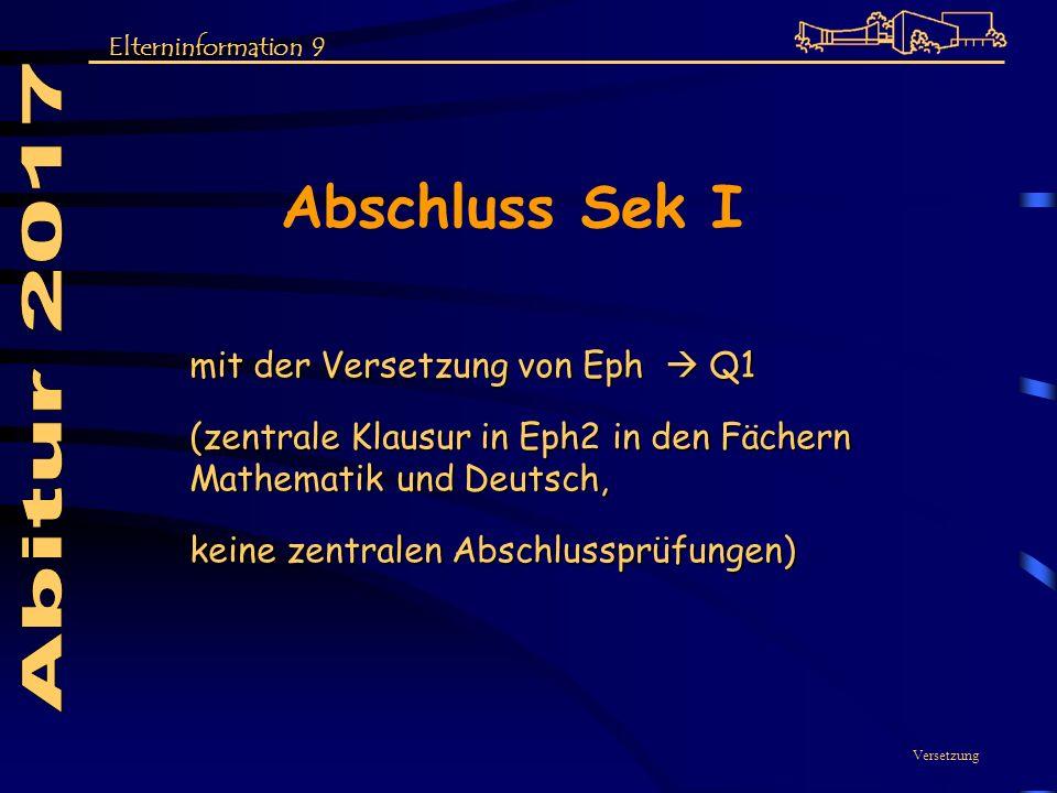 Abschluss Sek I Abitur 2017 mit der Versetzung von Eph  Q1