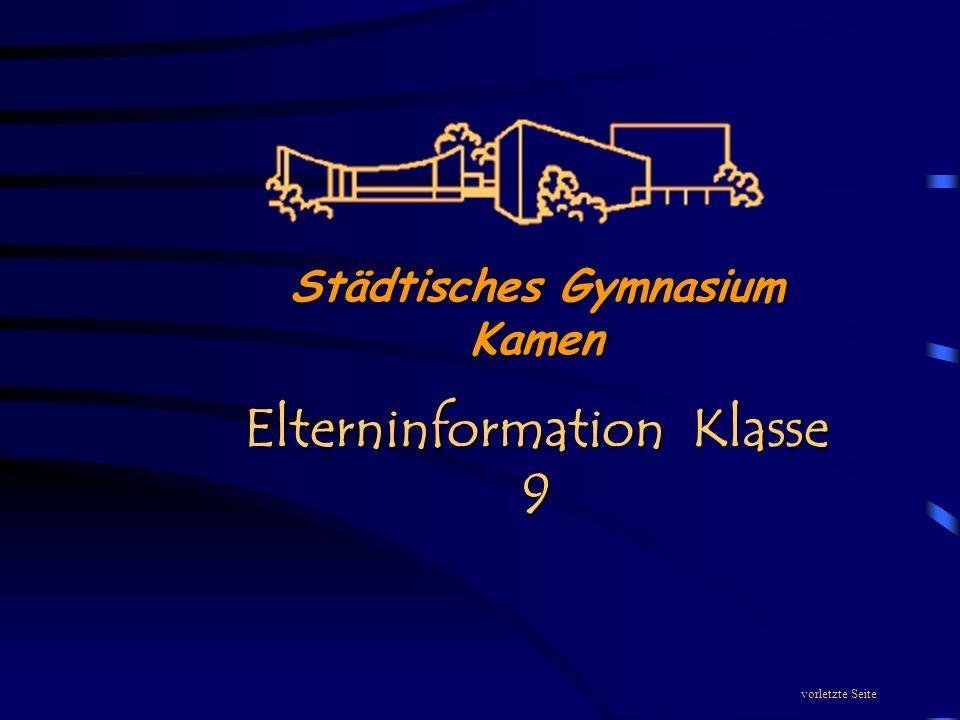 Städtisches Gymnasium Kamen Elterninformation Klasse 9