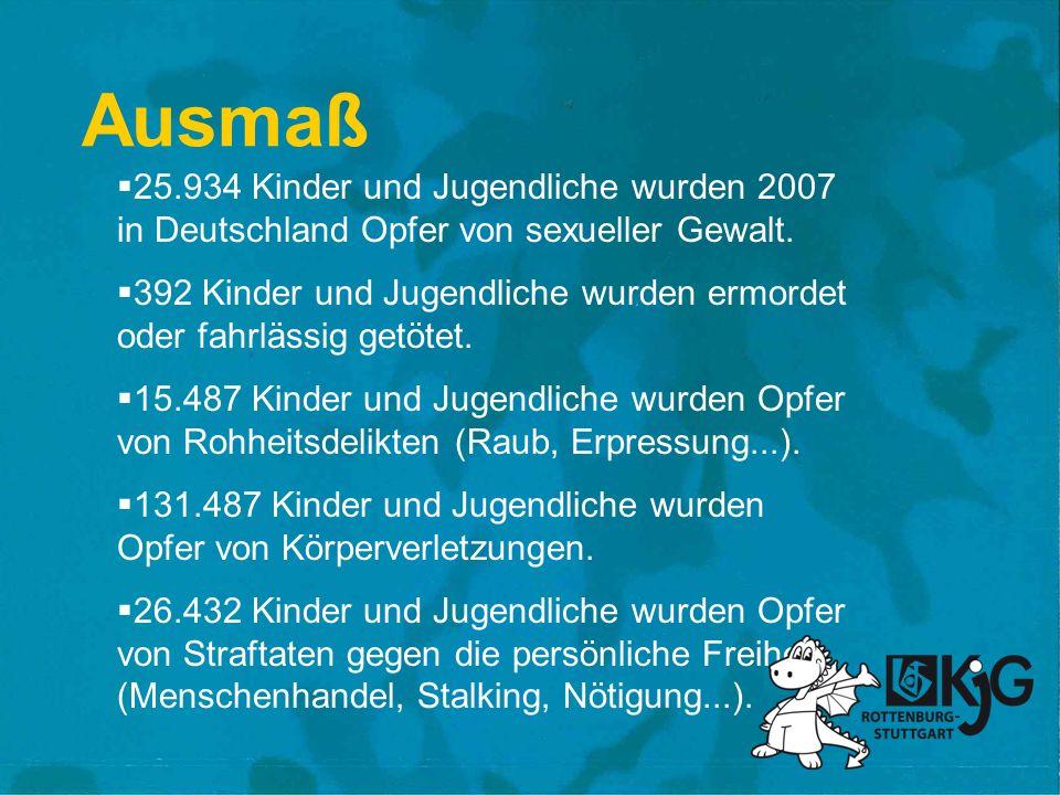 Ausmaß 25.934 Kinder und Jugendliche wurden 2007 in Deutschland Opfer von sexueller Gewalt.