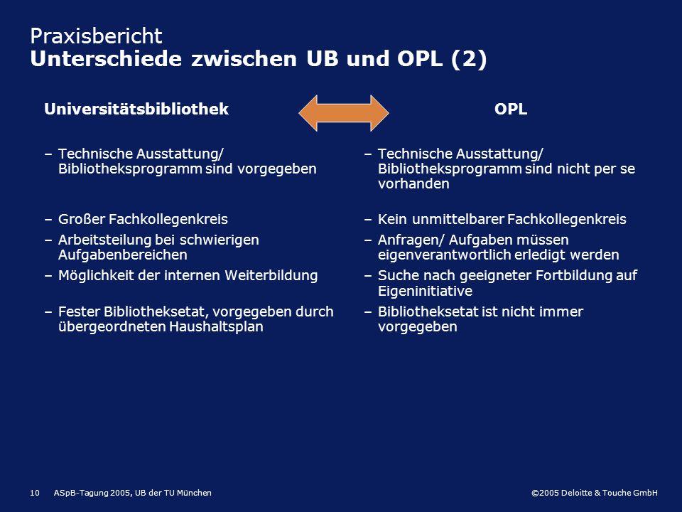 Praxisbericht Unterschiede zwischen UB und OPL (2)
