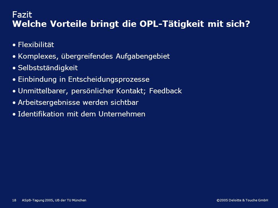 Fazit Welche Vorteile bringt die OPL-Tätigkeit mit sich