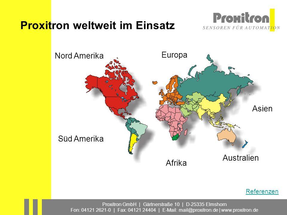 Proxitron weltweit im Einsatz