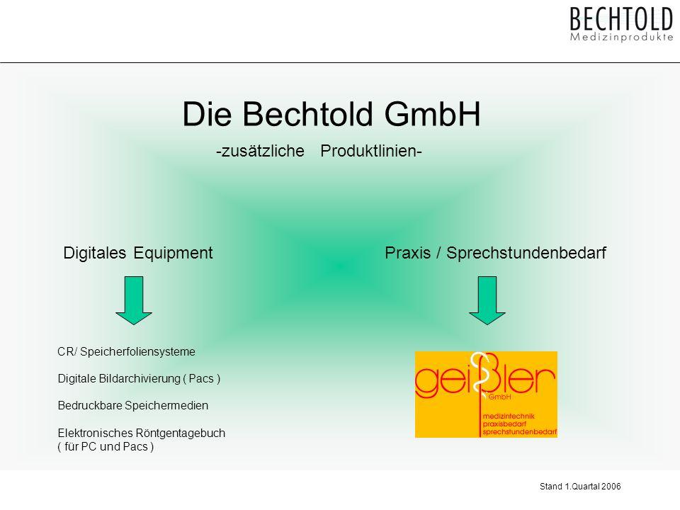 Die Bechtold GmbH -zusätzliche Produktlinien- Digitales Equipment
