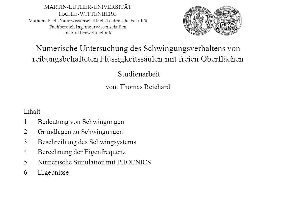 MARTIN-LUTHER-UNIVERSITÄT HALLE-WITTENBERG Mathematisch-Naturwissenschaftlich-Technische Fakultät Fachbereich Ingenieurwissenschaften Institut Umwelttechnik
