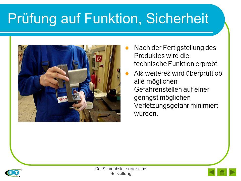 Der Schraubstock und seine Herstellung