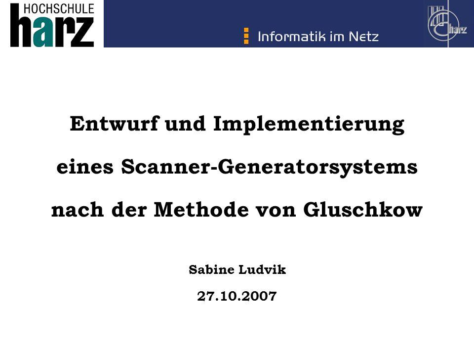Entwurf und Implementierung eines Scanner-Generatorsystems