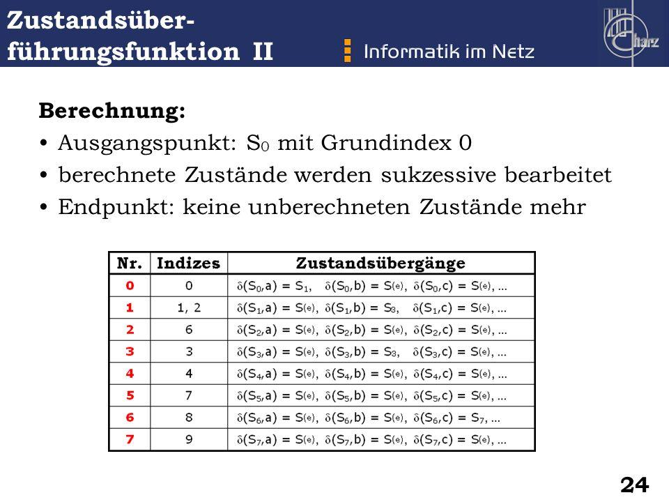 Zustandsüber-führungsfunktion II