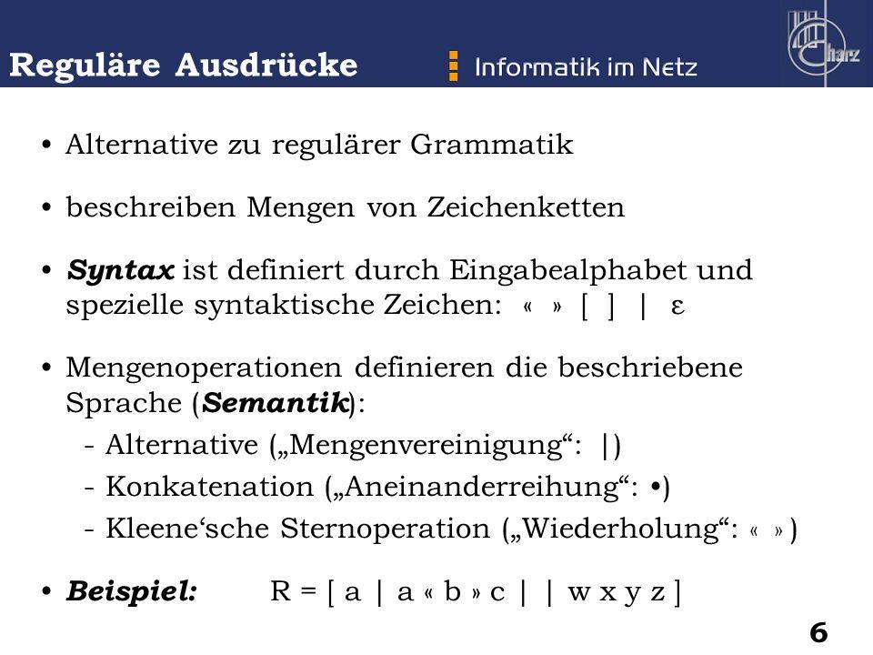 Reguläre Ausdrücke Alternative zu regulärer Grammatik