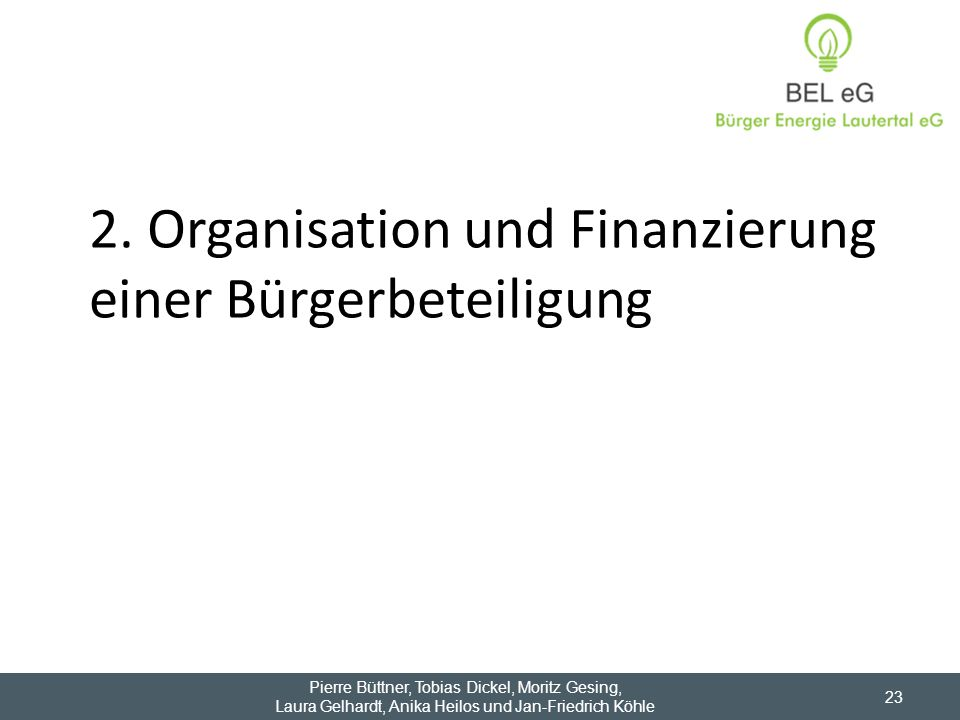2. Organisation und Finanzierung einer Bürgerbeteiligung