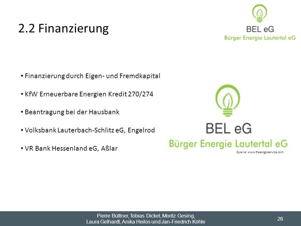 2.2 Finanzierung Finanzierung durch Eigen- und Fremdkapital