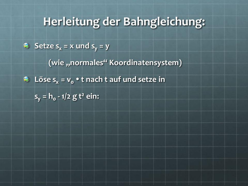 Herleitung der Bahngleichung: