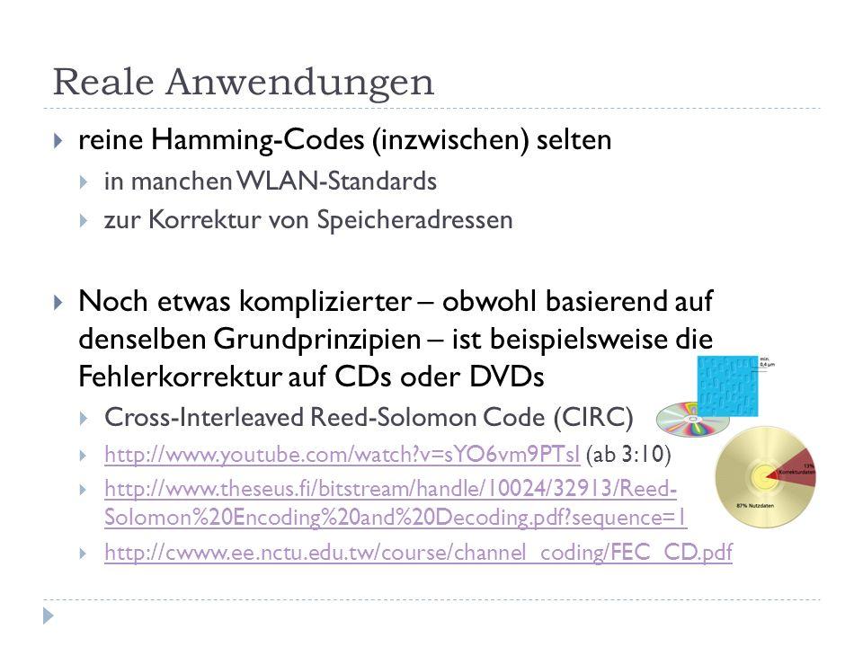 Reale Anwendungen reine Hamming-Codes (inzwischen) selten