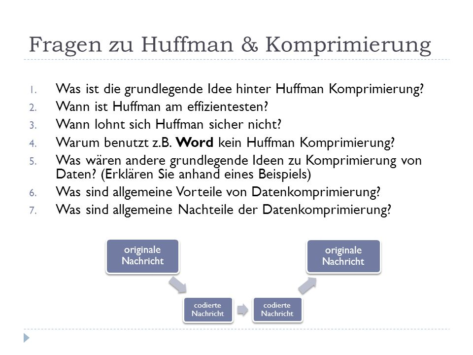 Fragen zu Huffman & Komprimierung