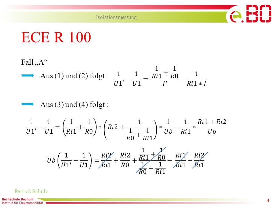 """ECE R 100 Fall """"A Aus (1) und (2) folgt : Aus (3) und (4) folgt :"""