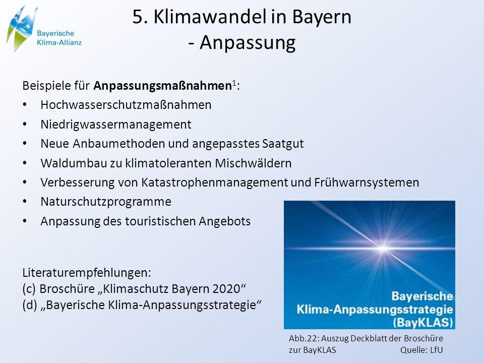 5. Klimawandel in Bayern - Anpassung