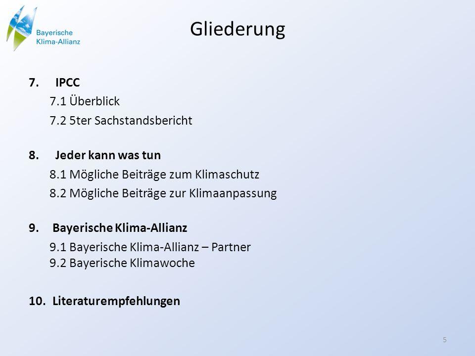 Gliederung IPCC 7.1 Überblick 7.2 5ter Sachstandsbericht