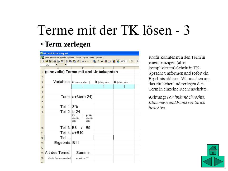Terme mit der TK lösen - 3 Term zerlegen