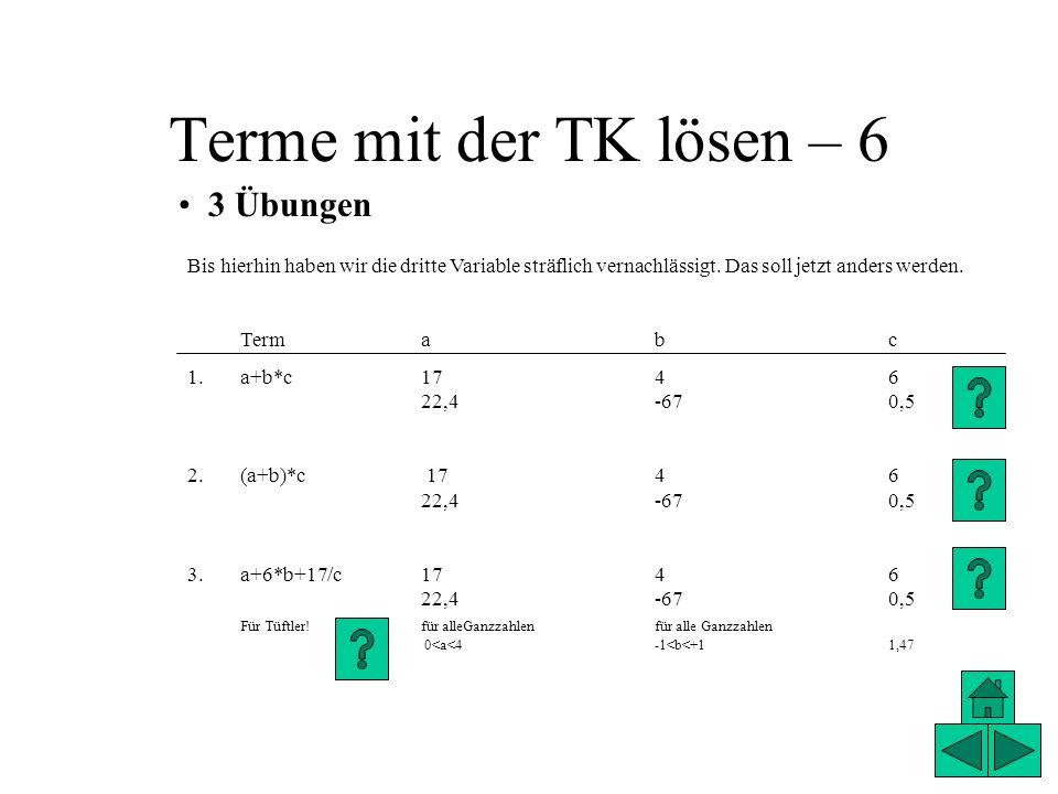 Terme mit der TK lösen – 6 3 Übungen