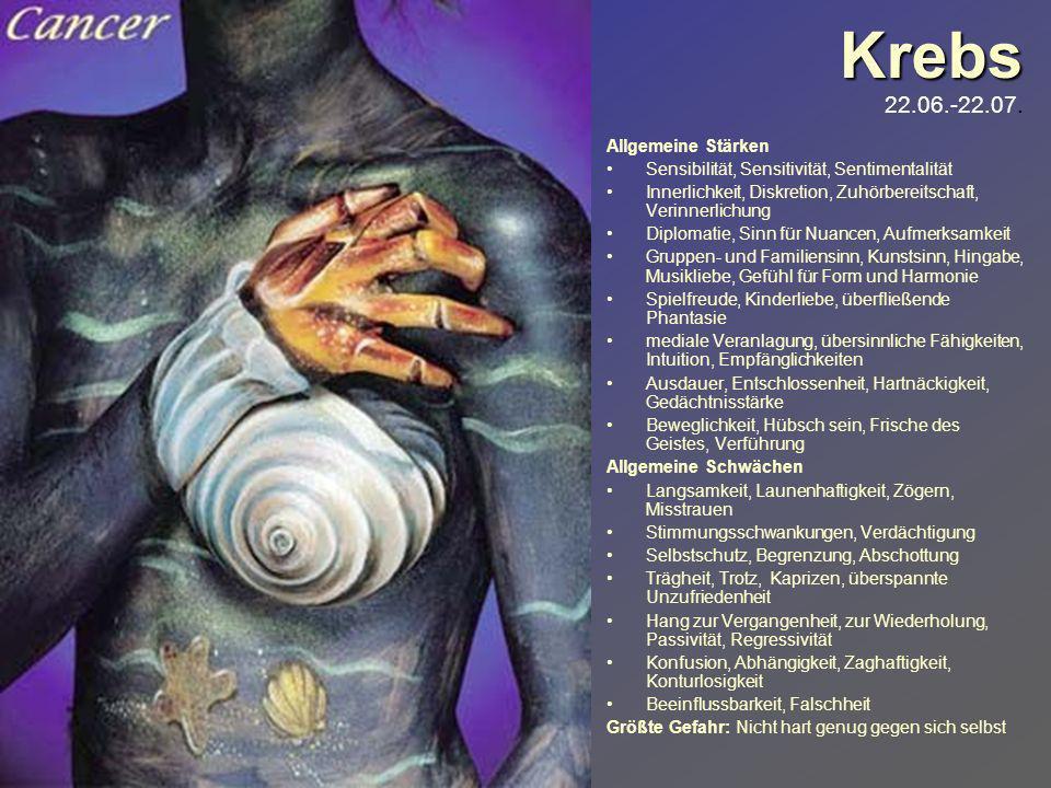 Krebs 22.06.-22.07. Allgemeine Stärken