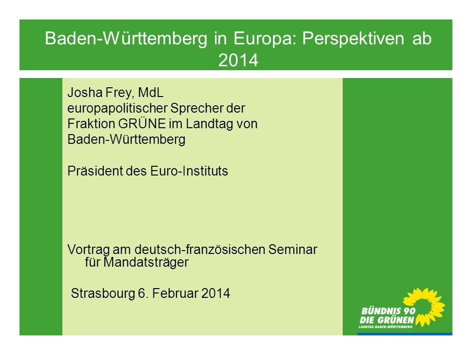 Baden-Württemberg in Europa: Perspektiven ab 2014