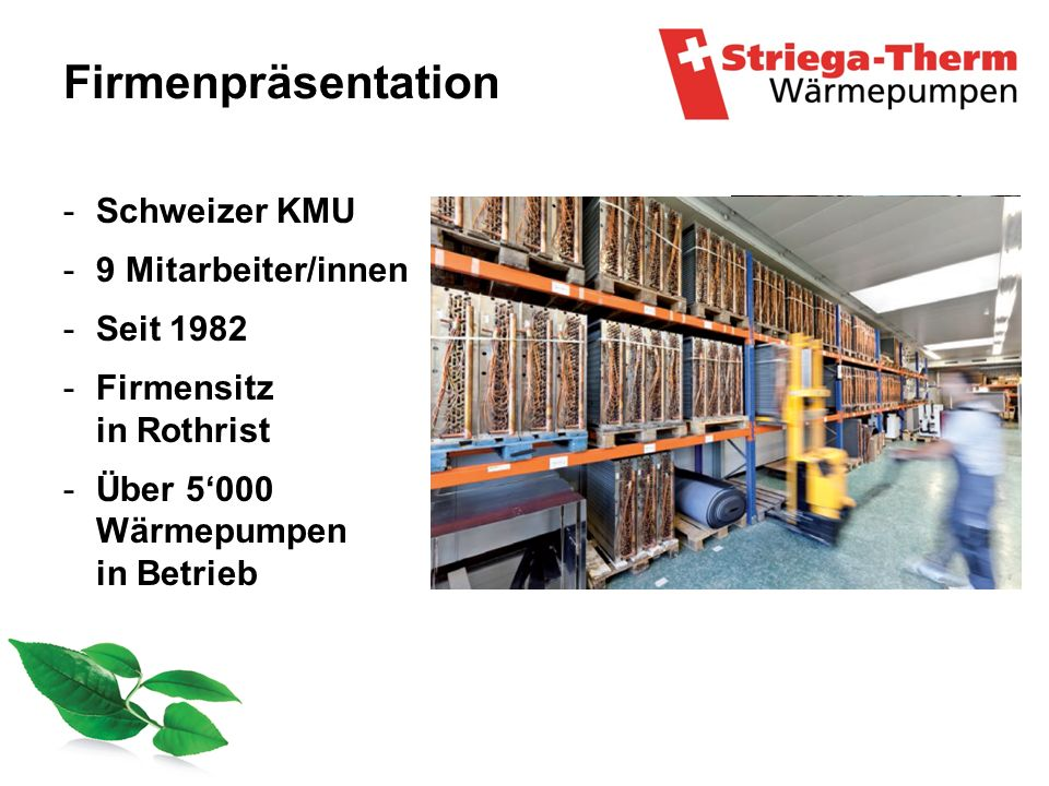 Firmenpräsentation Schweizer KMU 9 Mitarbeiter/innen Seit 1982