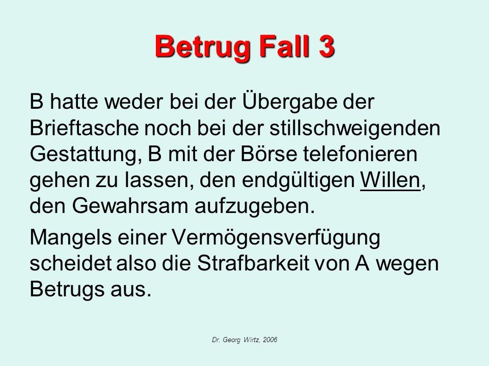 Betrug Fall 3