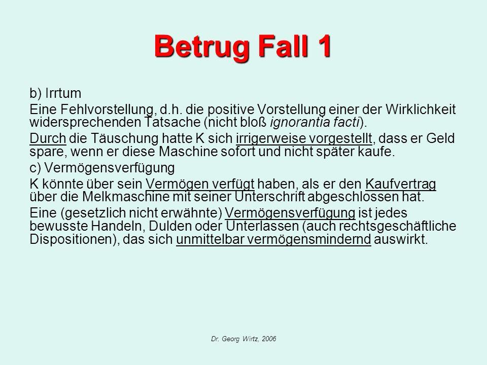 Betrug Fall 1 b) Irrtum.