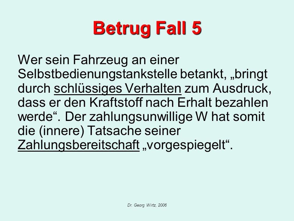 Betrug Fall 5