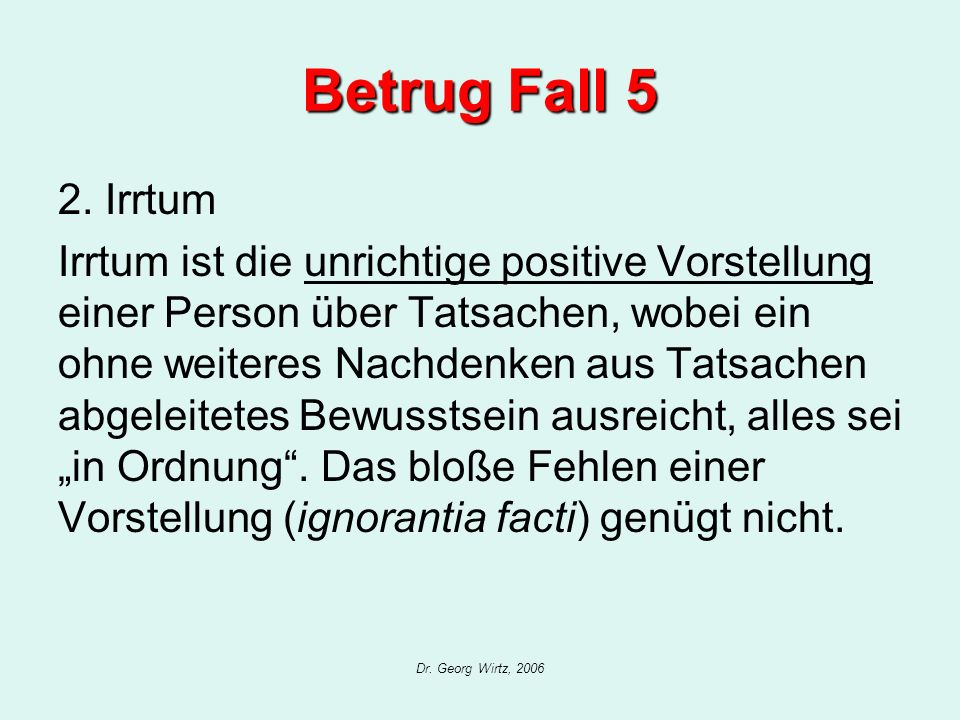 Betrug Fall 5 2. Irrtum.