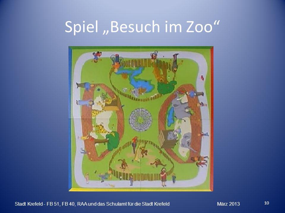 """Spiel """"Besuch im Zoo Stadt Krefeld - FB 51, FB 40, RAA und das Schulamt für die Stadt Krefeld März 2013."""