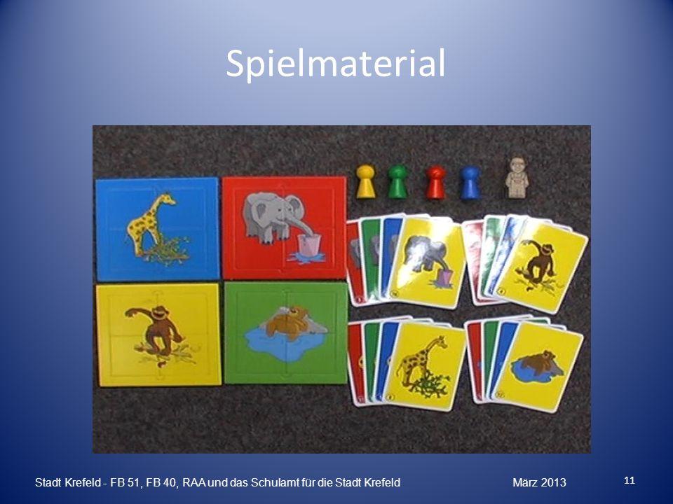 Spielmaterial Stadt Krefeld - FB 51, FB 40, RAA und das Schulamt für die Stadt Krefeld März 2013.