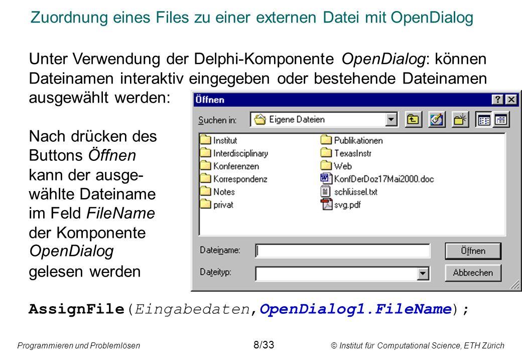 Zuordnung eines Files zu einer externen Datei mit OpenDialog