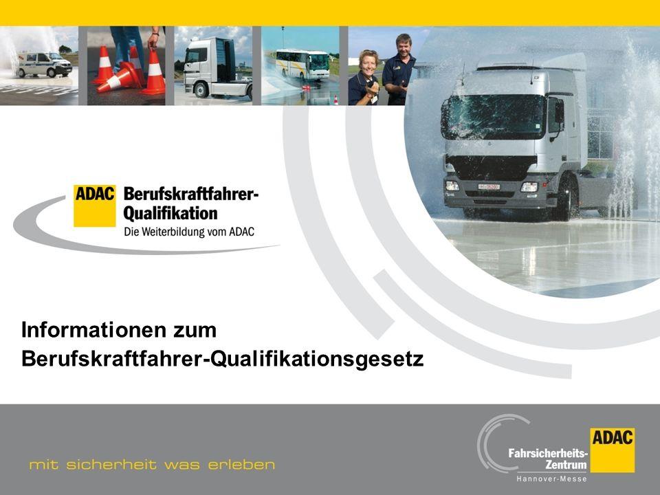 Informationen zum Berufskraftfahrer-Qualifikationsgesetz